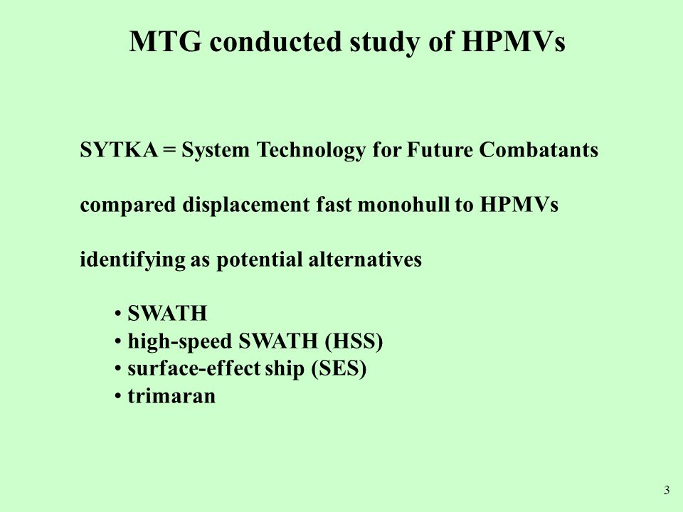 MTG conducted study of HPMVs