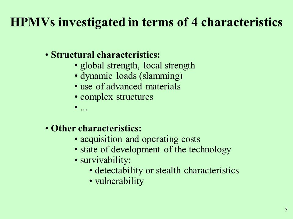 HPMVs investigated in terms of 4 characteristics