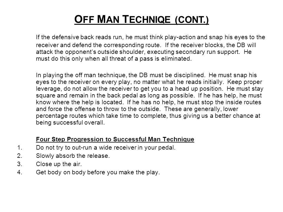 OFF MAN TECHNIQE (CONT.)
