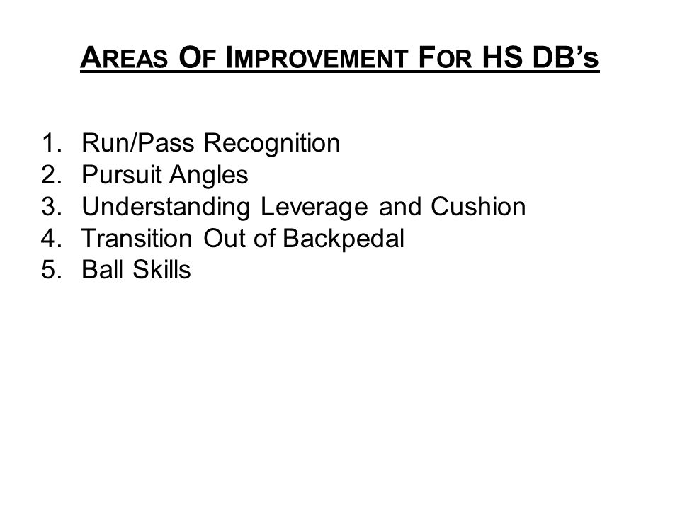 AREAS OF IMPROVEMENT FOR HS DB's