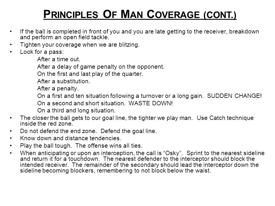 PRINCIPLES OF MAN COVERAGE (CONT.)