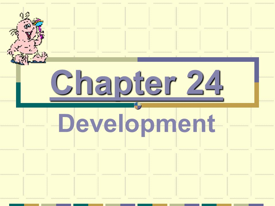 Chapter 24 Development