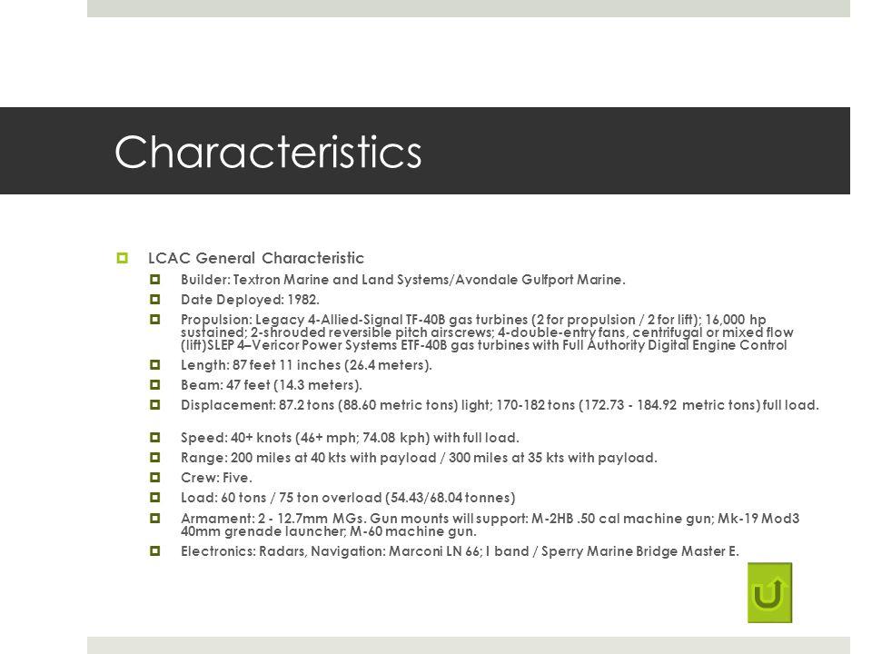 Characteristics LCAC General Characteristic