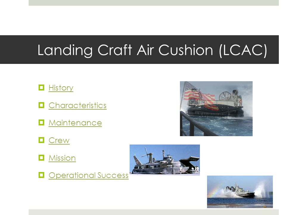 Landing Craft Air Cushion (LCAC)