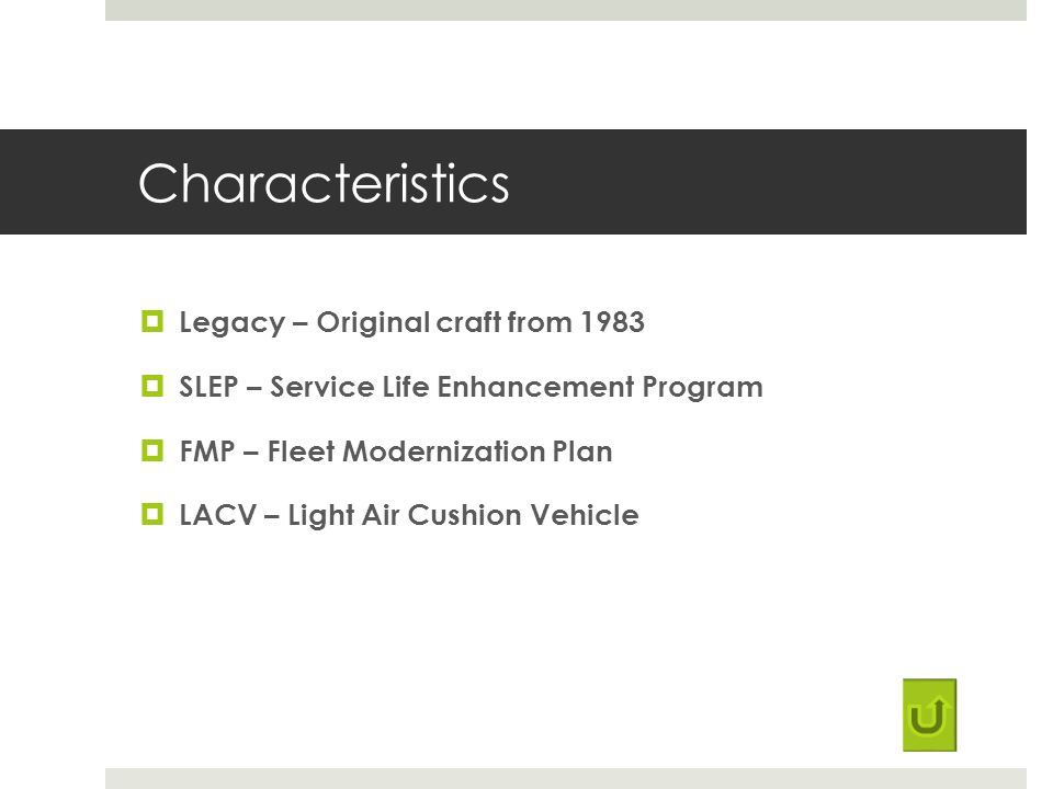 Characteristics Legacy – Original craft from 1983