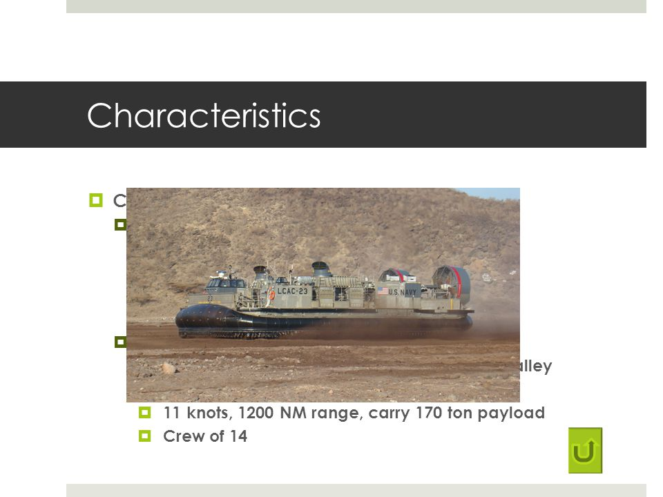 Characteristics Comparisons of LCAC – Travel in excess of 50 knots