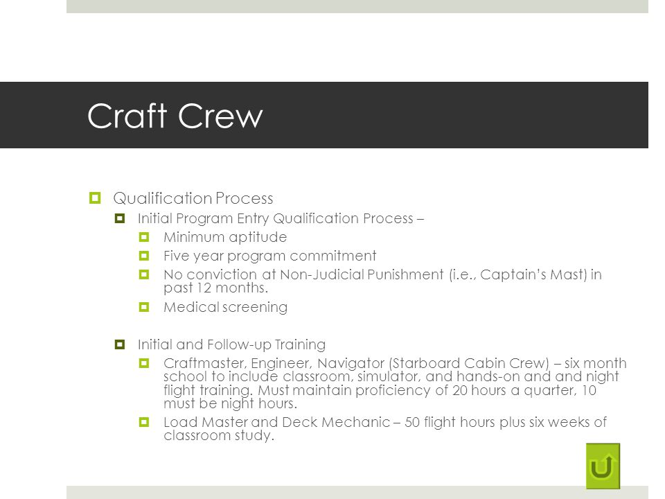 Craft Crew Qualification Process