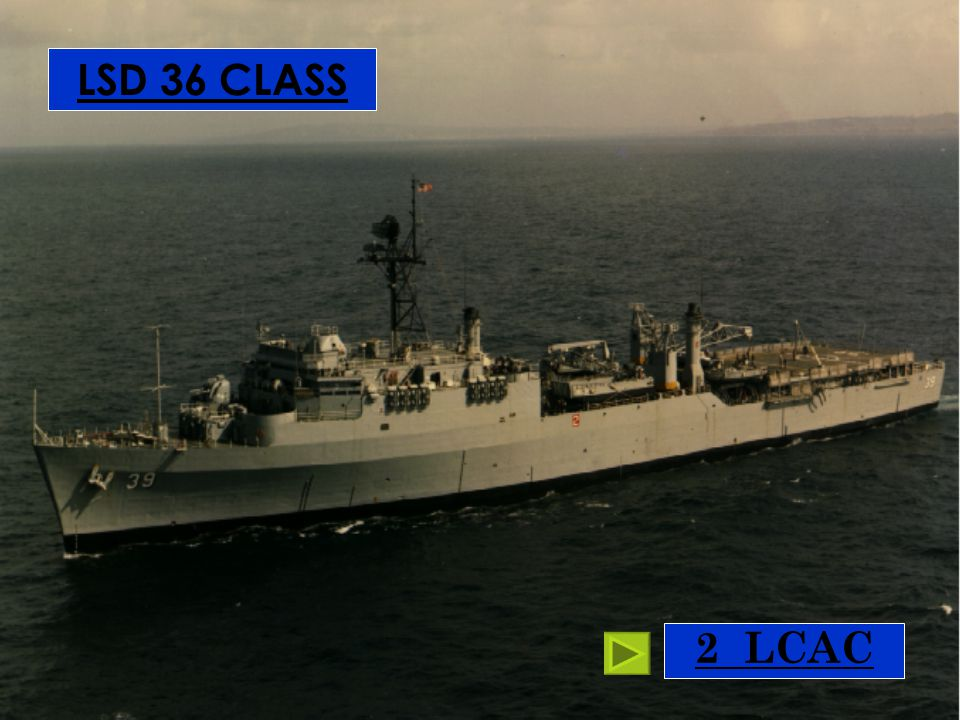 LSD 36 CLASS 2 LCAC Anchorage class 2 LCAC for normal ops