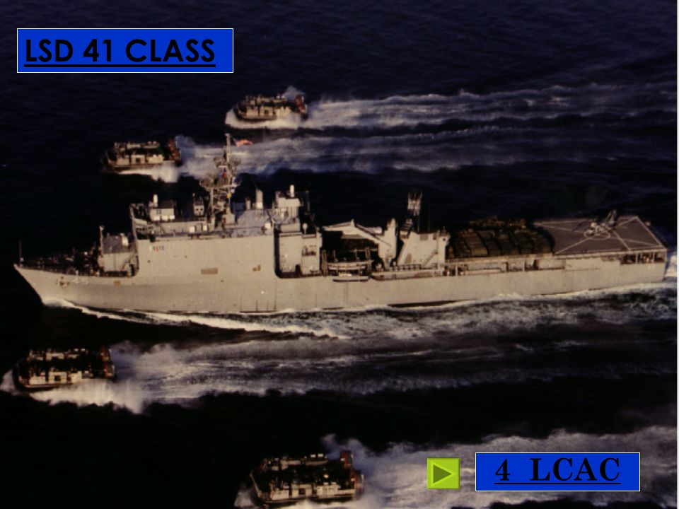 LSD 41 CLASS 4 LCAC Whidbey Island class 3-4 LCAC for normal ops