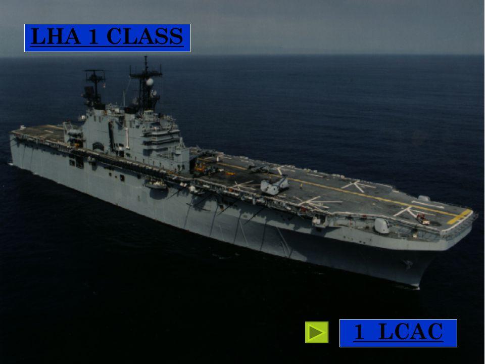 LHA 1 CLASS Tarawa class 1 LCAC 1 LCAC
