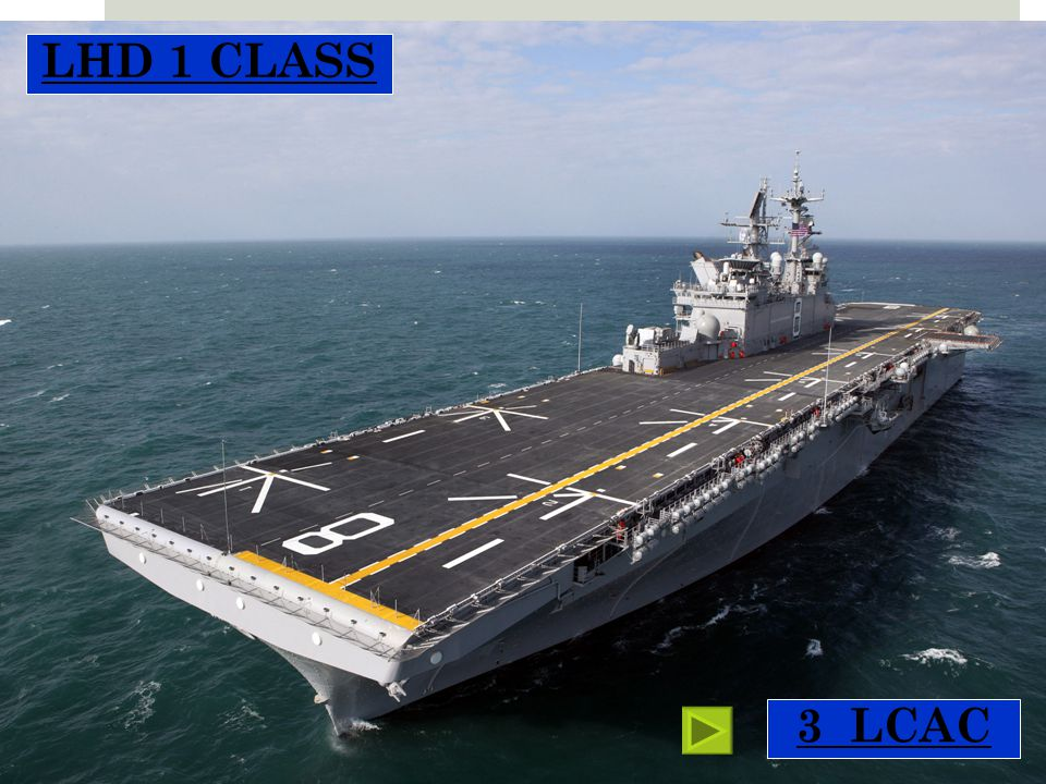 LHD 1 CLASS Wasp class 3 LCAC for normal ops 3 LCAC