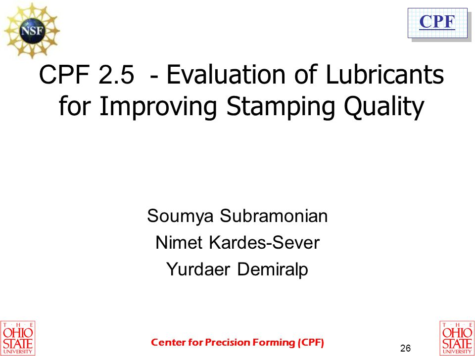 CPF 2.5 - Evaluation of Lubricants for Improving Stamping Quality