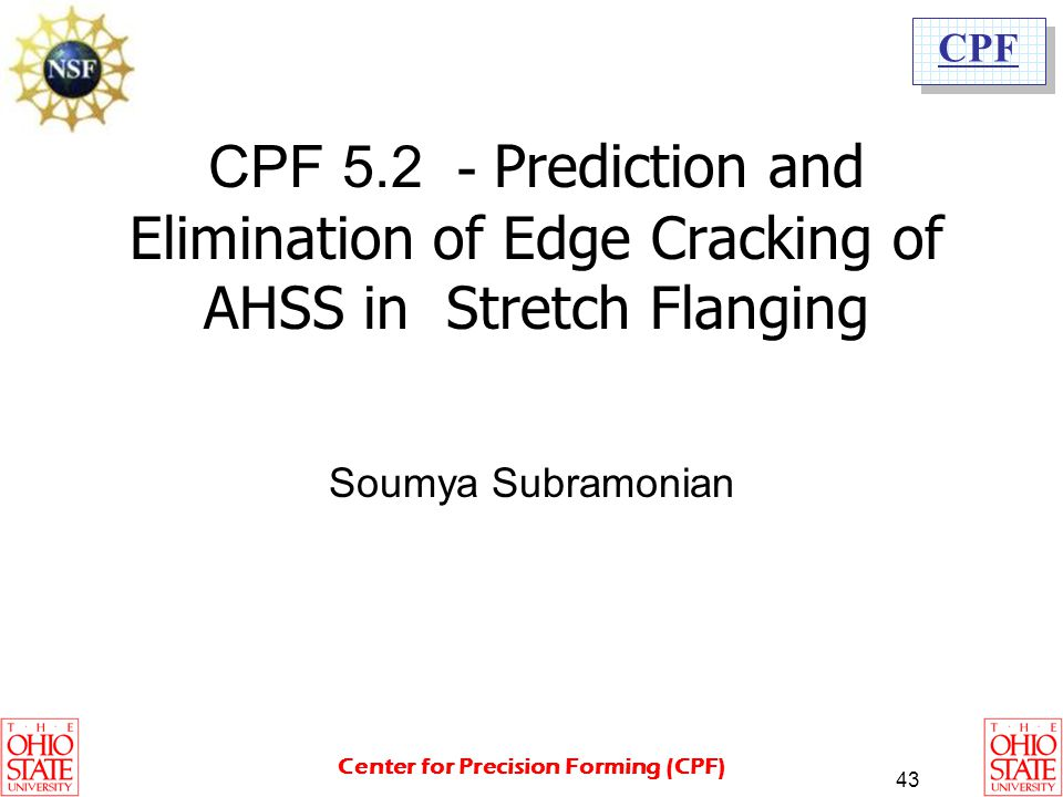 CPF 5.2 - Prediction and Elimination of Edge Cracking of AHSS in Stretch Flanging
