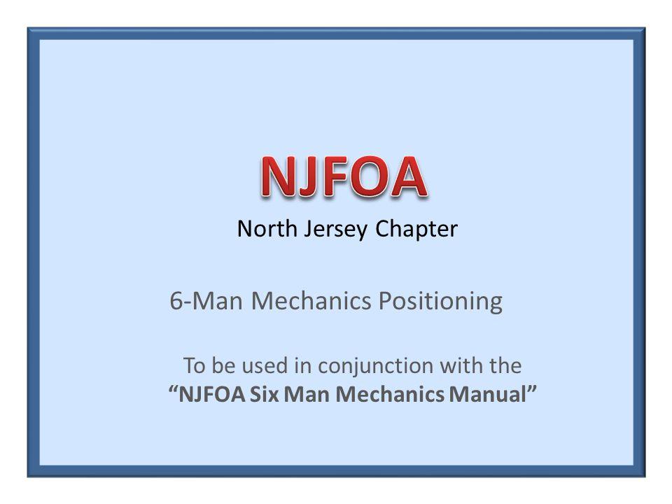 NJFOA Six Man Mechanics Manual