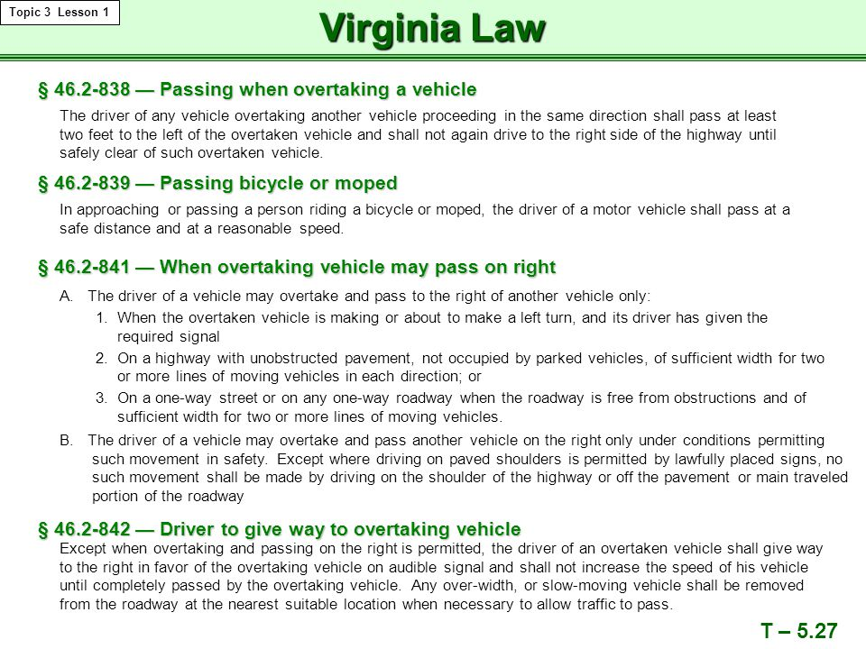 Virginia Law T – 5.27 § 46.2-838 — Passing when overtaking a vehicle