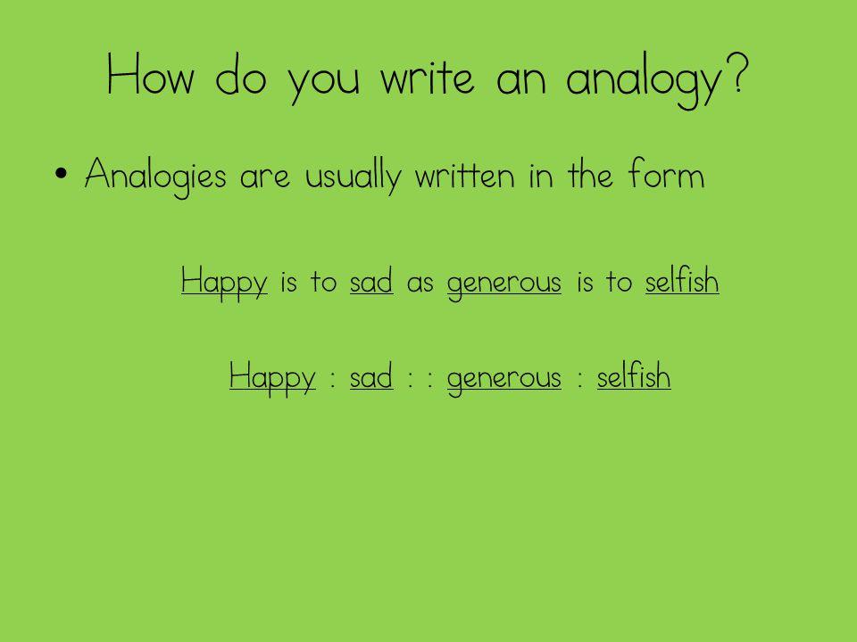 How do you write an analogy