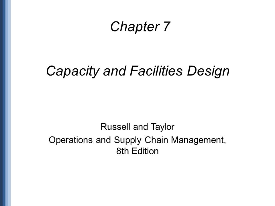 Capacity and Facilities Design