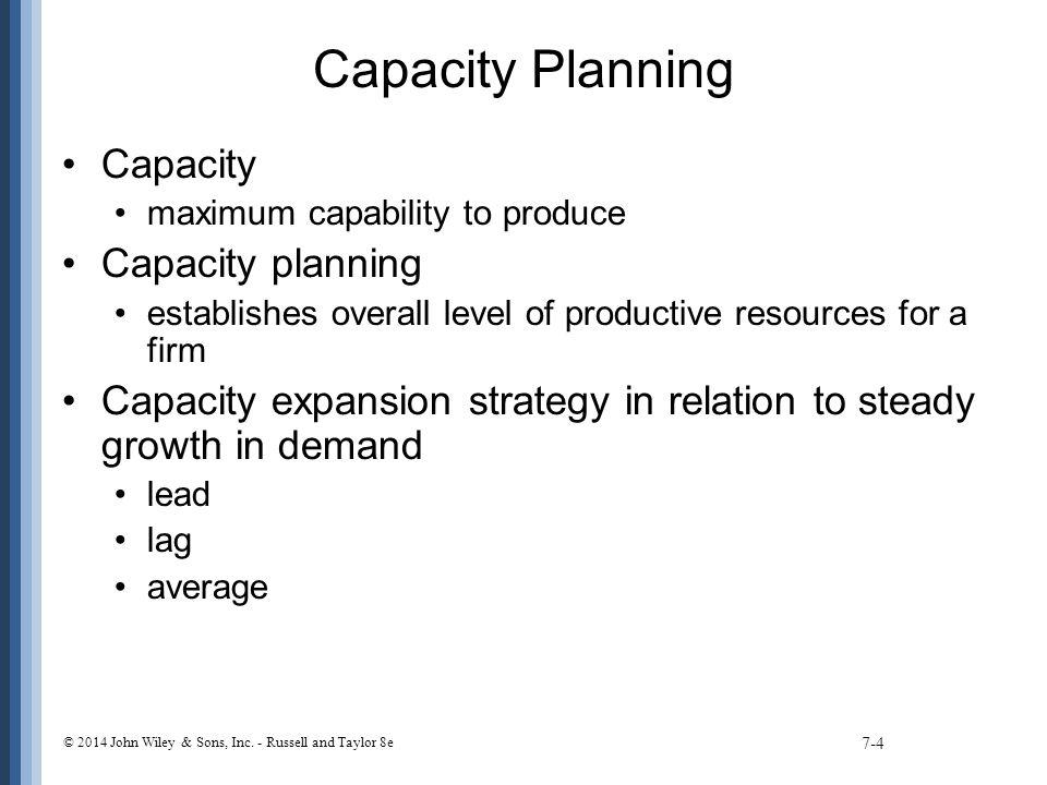 Capacity Planning Capacity Capacity planning