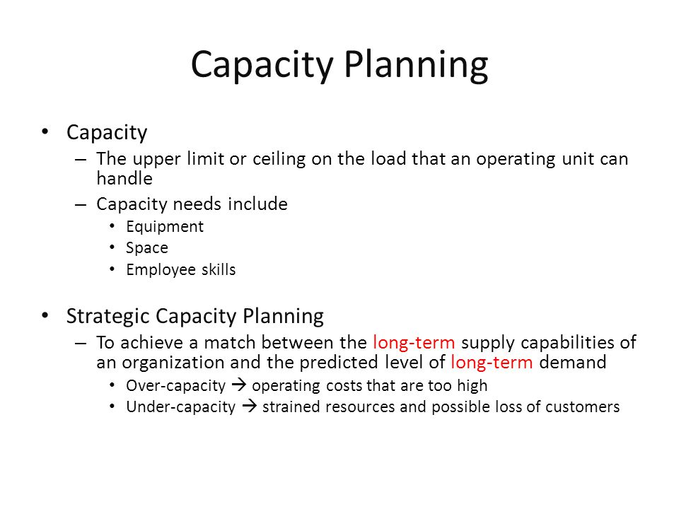 Capacity Planning Capacity Strategic Capacity Planning