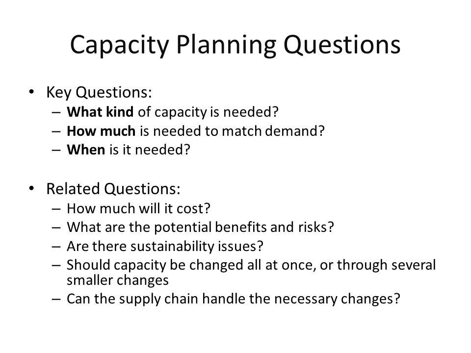 Capacity Planning Questions