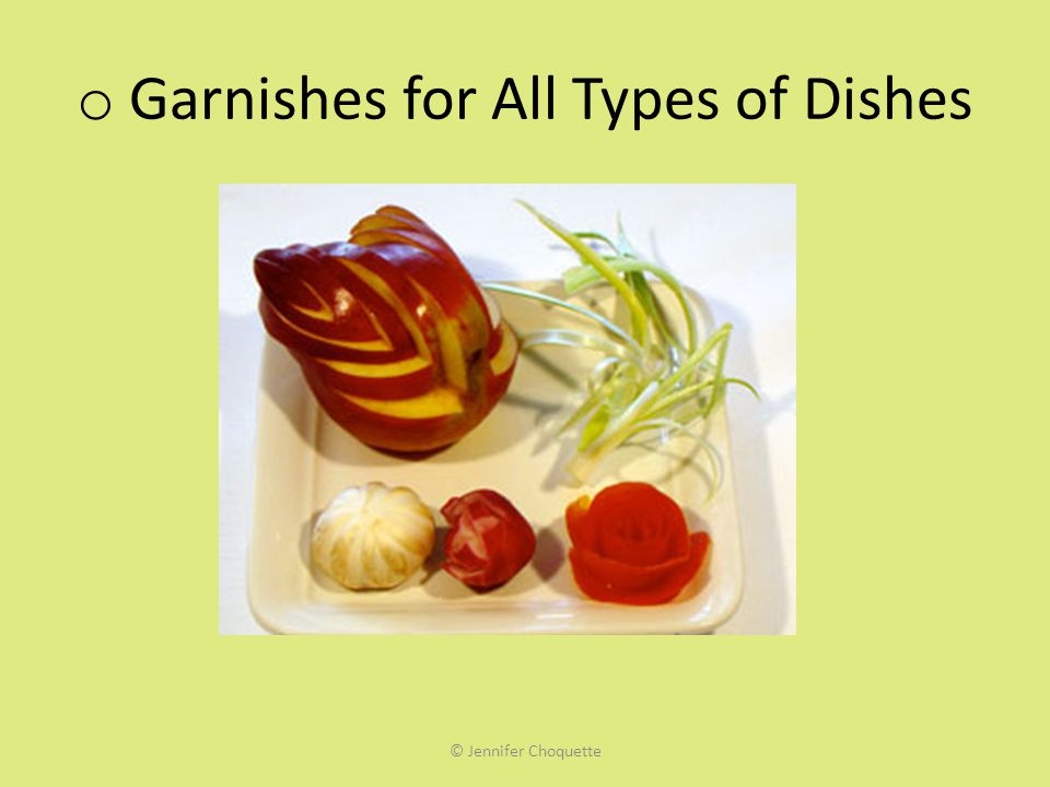 Garnishes for All Types of Dishes