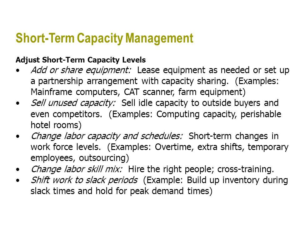 Short-Term Capacity Management