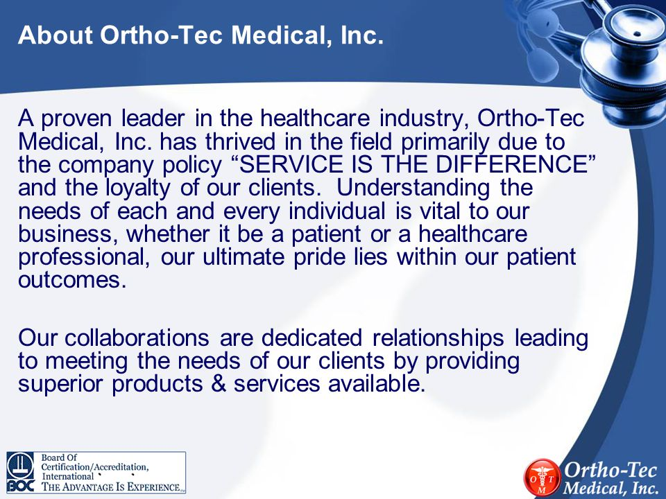 About Ortho-Tec Medical, Inc.