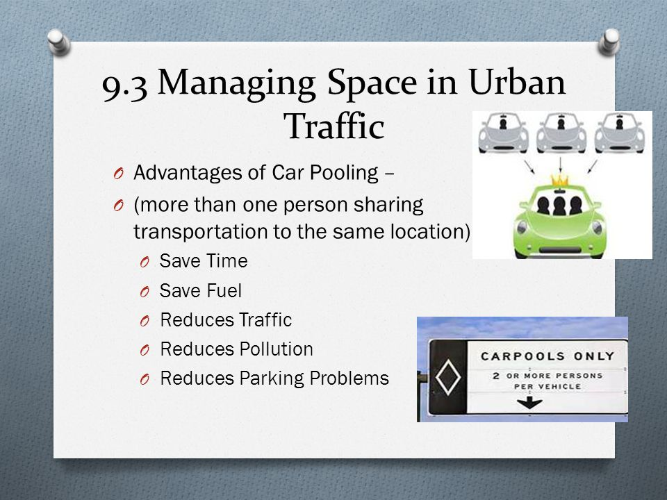 9.3 Managing Space in Urban Traffic