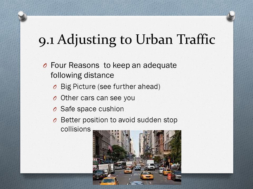 9.1 Adjusting to Urban Traffic