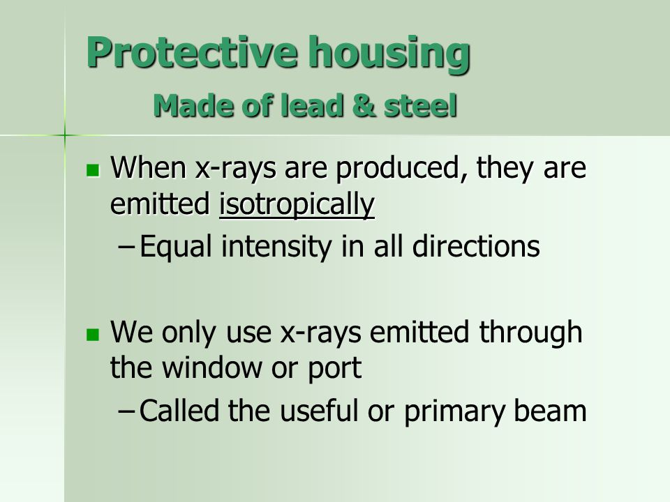 Protective housing Made of lead & steel