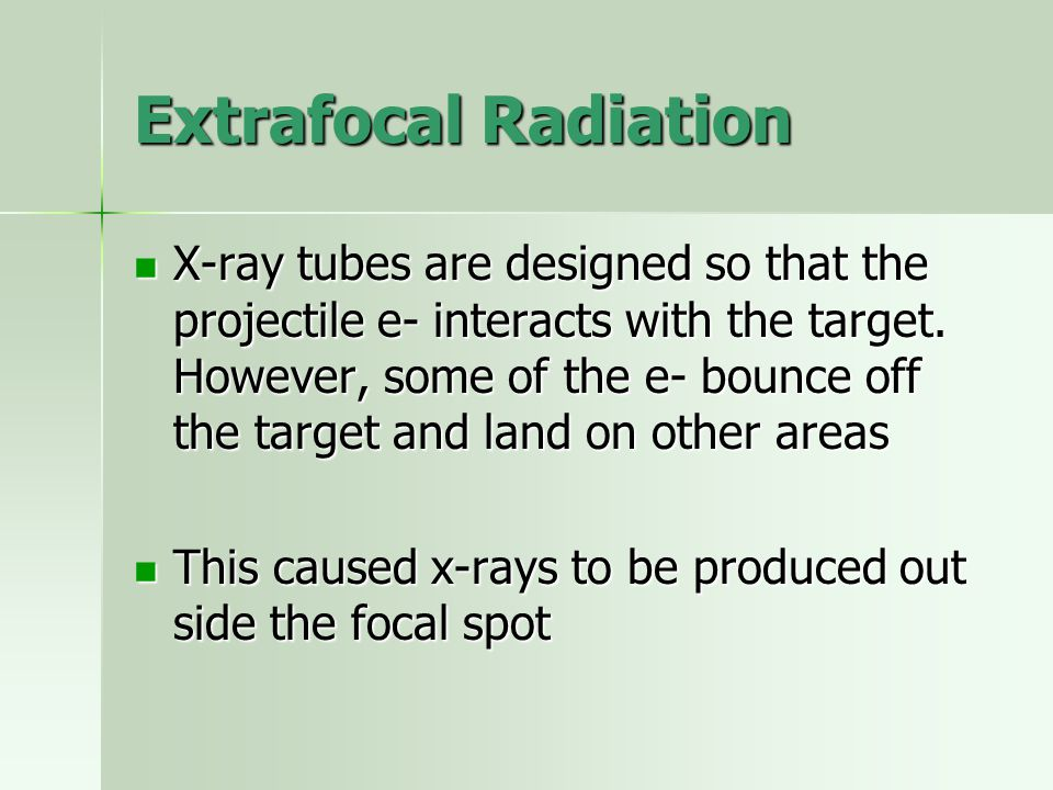 Extrafocal Radiation