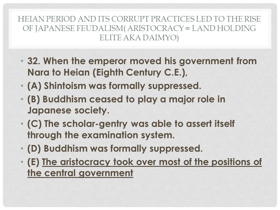 (A) Shintoism was formally suppressed.