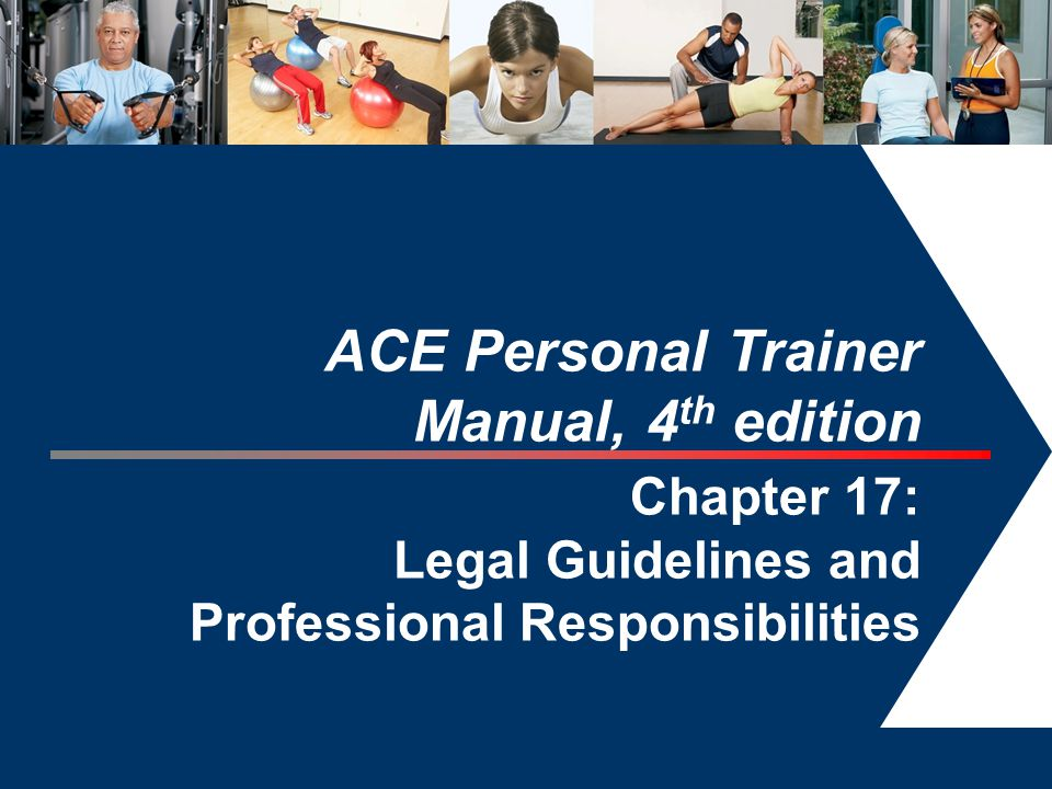 ACE Personal Trainer Manual, 4th edition Chapter 17: