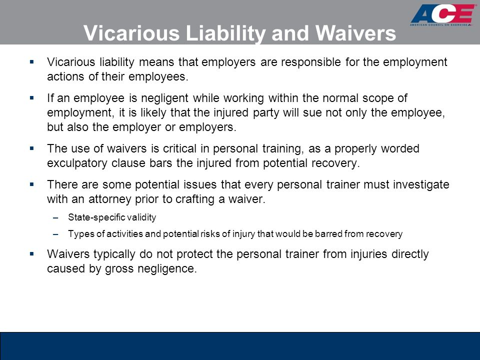 Vicarious Liability and Waivers