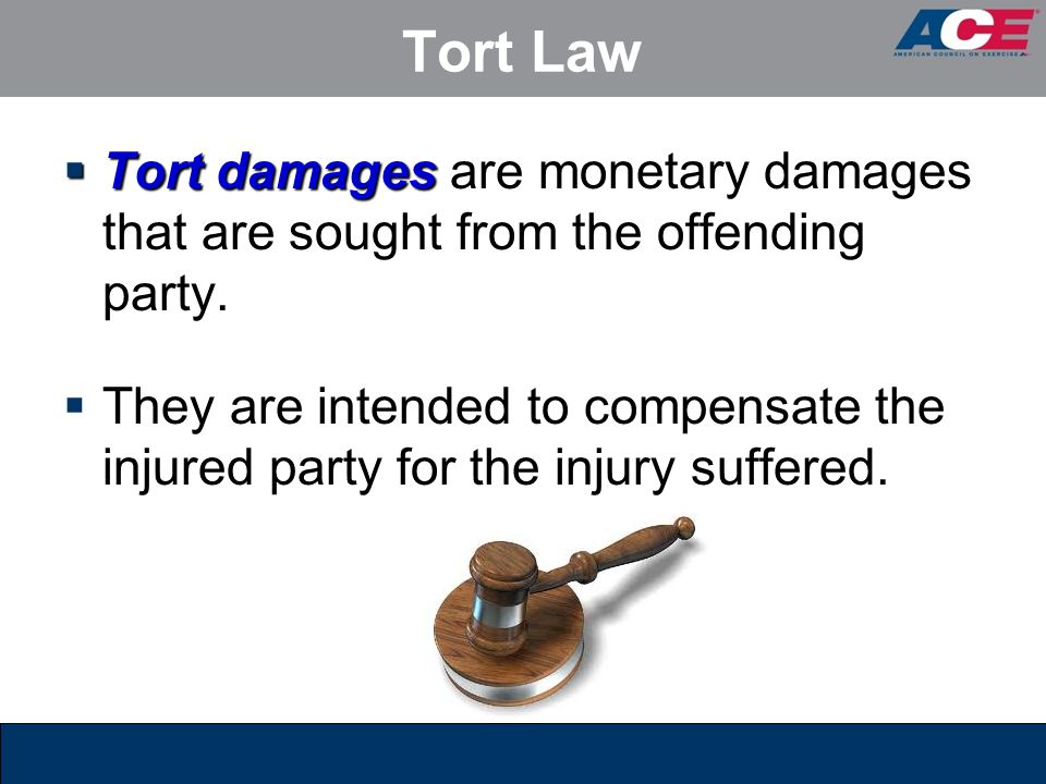 Tort Law Tort damages are monetary damages that are sought from the offending party.