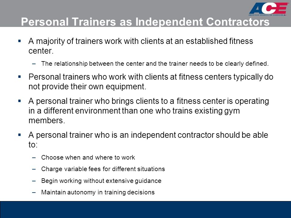 Personal Trainers as Independent Contractors