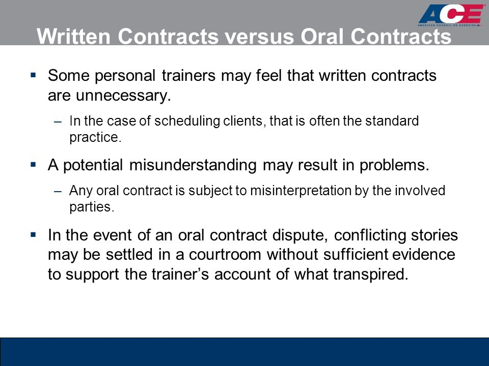 Written Contracts versus Oral Contracts
