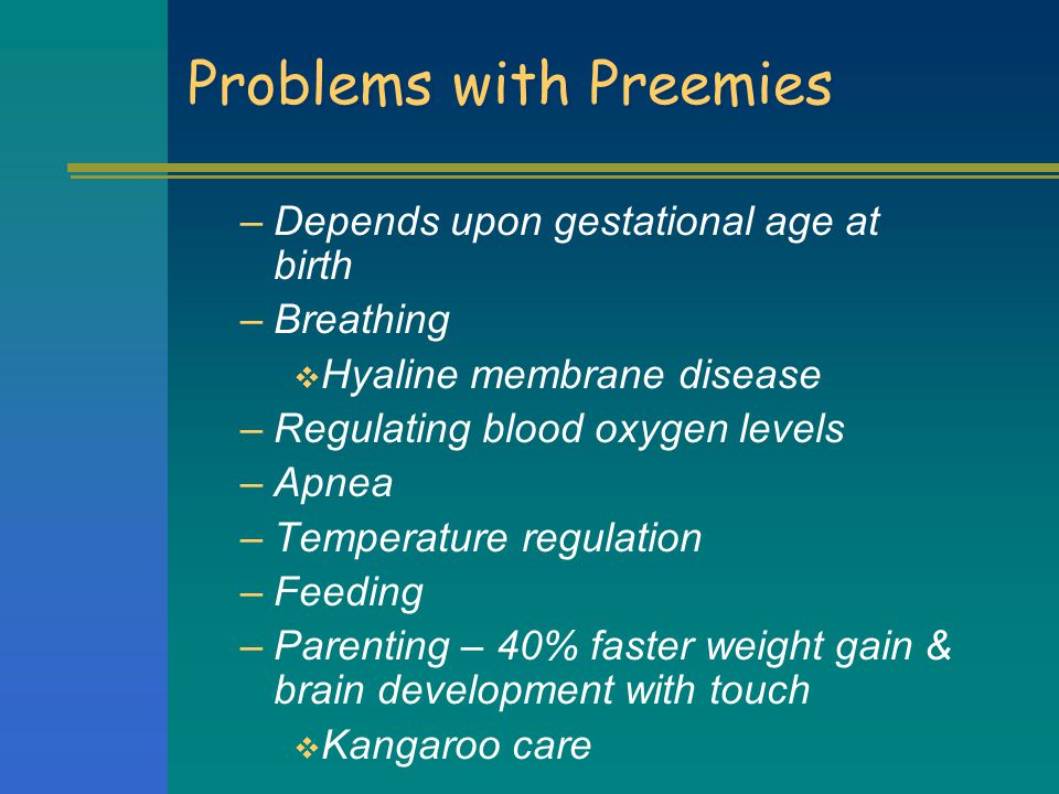 Problems with Preemies