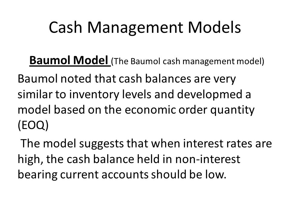Cash Management Models
