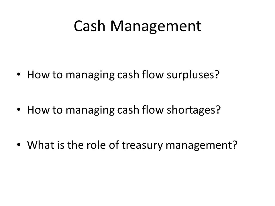 Cash Management How to managing cash flow surpluses