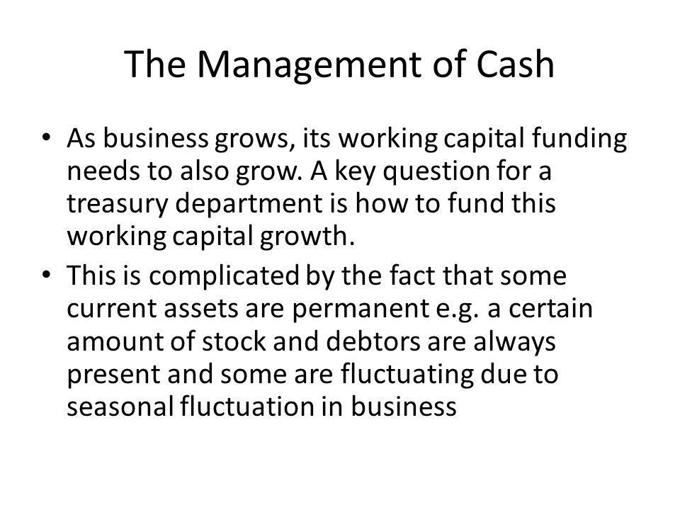 The Management of Cash
