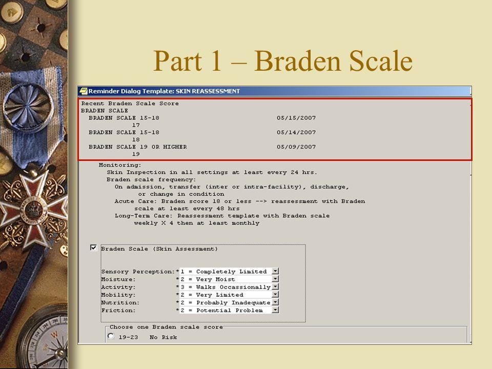 Part 1 – Braden Scale