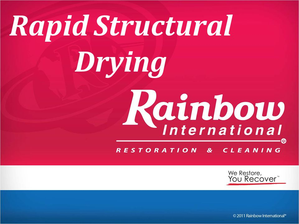 Rapid Structural Drying