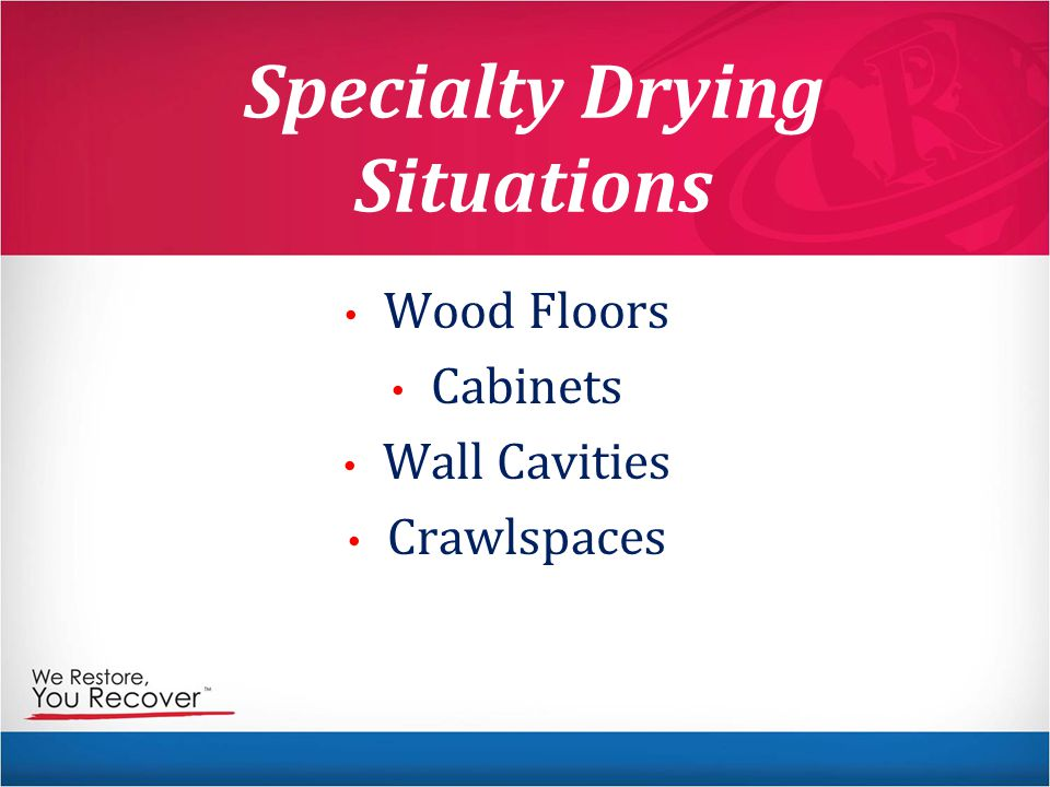Specialty Drying Situations