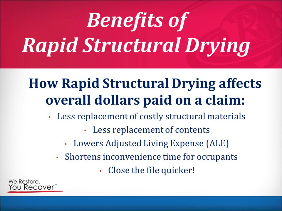 Benefits of Rapid Structural Drying
