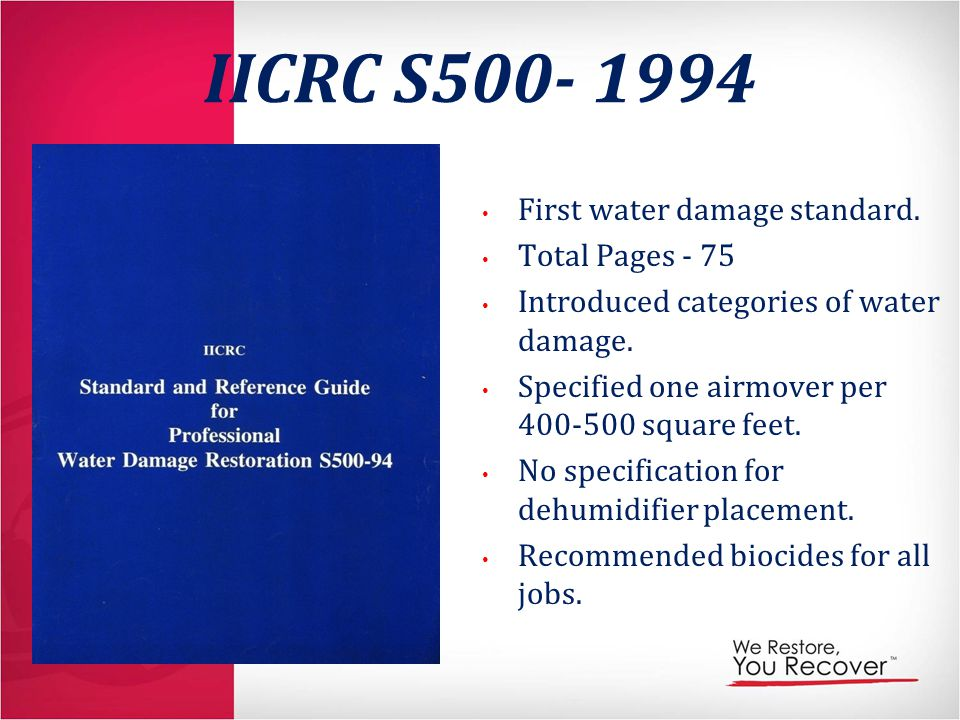 IICRC S500- 1994 First water damage standard. Total Pages - 75