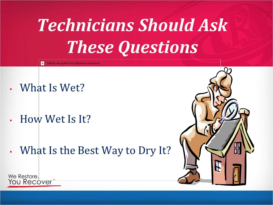 Technicians Should Ask These Questions