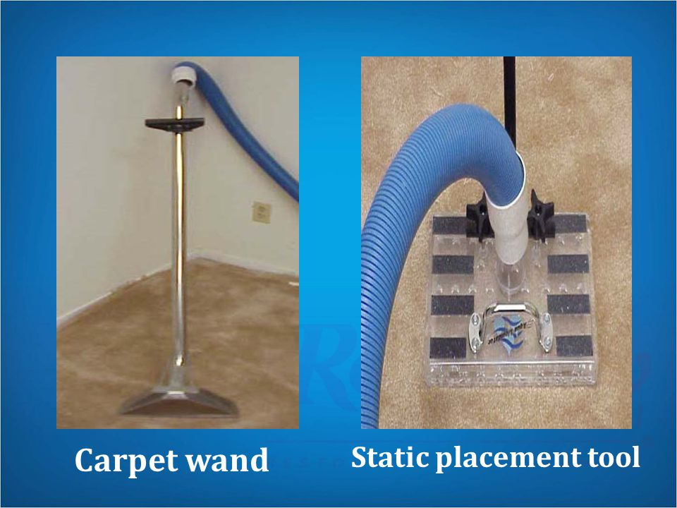 Carpet wand Static placement tool