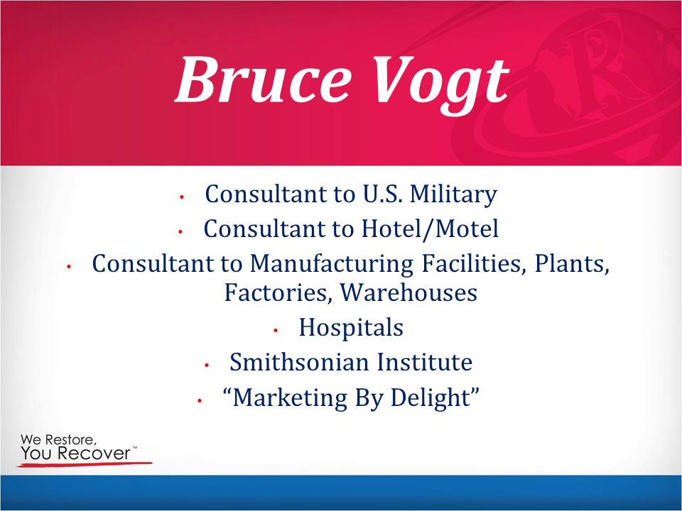 Bruce Vogt Consultant to U.S. Military Consultant to Hotel/Motel