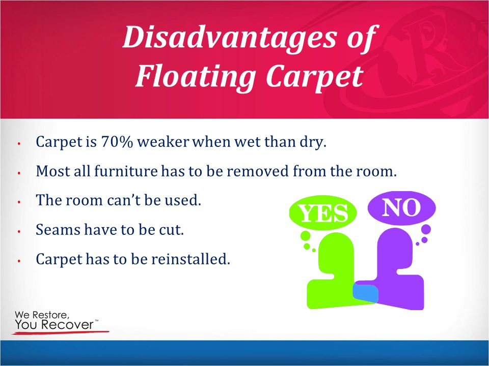 Disadvantages of Floating Carpet